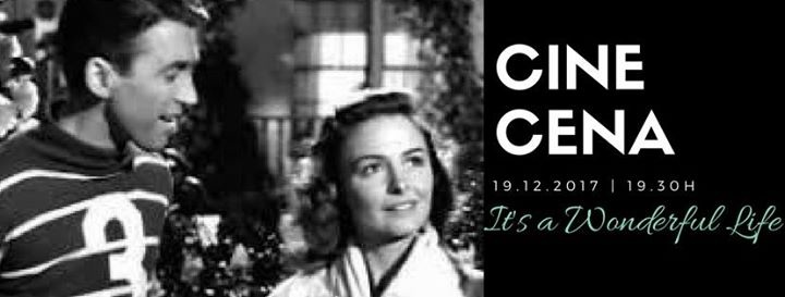Cine Cena: It's a Wonderful Life