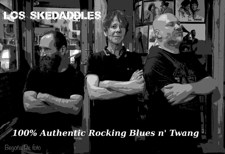 Los Skedaddles - 100% Authentic rocking blues n' twang