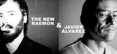 The New Raemon & Javier Álvarez